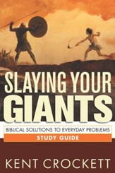 Slaying Your Giants: Biblical Solutions to Everyday Problems Study Guide - eBook