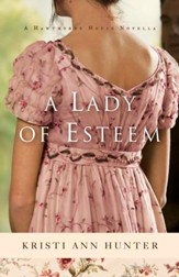 A Lady of Esteem (Hawthorne House): A Novella - eBook