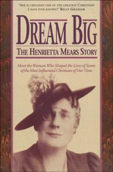 Dream Big: The Henrietta Mears Story
