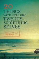 20 Things We'd Tell Our Twenty-Something Selves - eBook