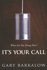 It's Your Call: What Are You Doing Here?