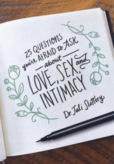 25 Questions You're Afraid to Ask - about love, sex and intimacy - eBook