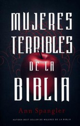 Mujeres Terribles de la Biblia  (Wicked Women of the Bible)