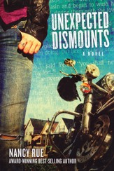 Unexpected Dismounts, Reluctant Prophet Series #2