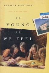 As Young As We Feel, Four Lindas Series #1