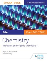 AQA Chemistry Student Guide 2: Inorganic and organic chemistry / Digital original - eBook
