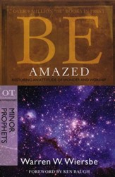 Be Amazed (Minor Prophets)