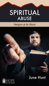 Spiritual Abuse: Religion at Its Worst - eBook