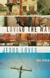 Loving the Way Jesus Loves - eBook