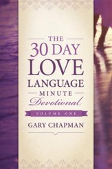 The 30-Day Love Language Minute Devotional Volume 1 - eBook
