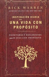 Inspiración Diaria para una Vida con Propósito  (Daily Inspiration for the Purpose Driven Life)