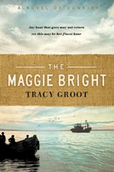 Maggie Bright: A Novel of Dunkirk - eBook