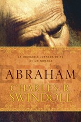 Abraham: One Nomad's Amazing Journey of Faith - eBook