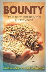 Bounty: Ten Ways to Increase Giving at Your Church