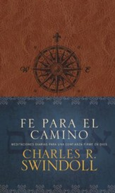 Fe para el camino: Daily Meditations on Courageous Trust in God - eBook