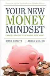Your New Money Mindset: Create a Healthy Relationship with Money - eBook