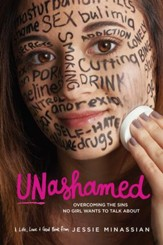 Unashamed: Overcoming the Sins No Girl Wants to Talk About - eBook