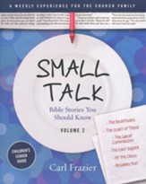 Table Talk Volume 2 - Bible Stories You Should Know - Small Talk Children's Leader Guide
