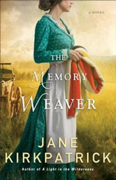 The Memory Weaver: A Novel - eBook