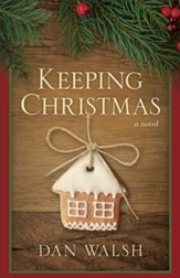 Keeping Christmas: A Novel - eBook