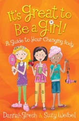 It's Great to Be a Girl!: A Guide to Your Changing Body - eBook