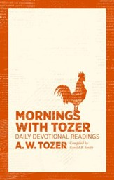 Mornings with Tozer: Daily Devotional Readings - eBook