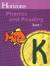 Horizons Phonics & Reading, Grade K, Student Workbook 1