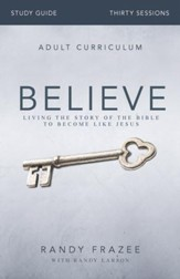 Believe Study Guide: Living the Story of the Bible - eBook