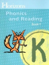 Horizons Phonics & Reading, Grade K, Student Workbook 4