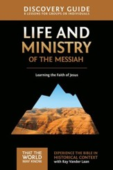 Life and Ministry of the Messiah Discovery Guide: Learning the Faith of Jesus - eBook