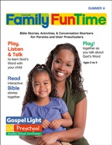 Preschool Family FunTime Pages Ages 2 - 5 Summer A