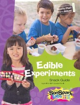 VBS 2015 SonSpark Labs - Edible Experiments Snack Guide (Grades 1-6/Ages 6-12)