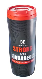 Strong and Courageous, Travel Mug
