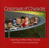 Crossroads of Character: Learning to Make Wise Choices