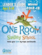One Room Sunday School Leader Guide Winter 2013-14: Grow Your Faith by Leaps and Bounds