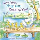 Love You, Hug You, Read to You! - eBook