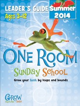 One Room Sunday School Leader Guide Summer 2014: Grow Your Faith by Leaps and Bounds