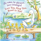 !Te amo, te abrazo, leo contigo/Love You, Hug You, Read to You! - eBook