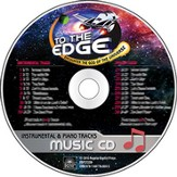 To The Edge VBS 2015: Music CD (Both piano and instrumental accompaniment) instrumental accompaniment)