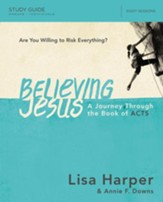 Believing Jesus Study Guide: A Journey Through the Book of Acts - eBook