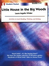 The Little House in the Big Woods, Novel Units Student Packet, 3-4