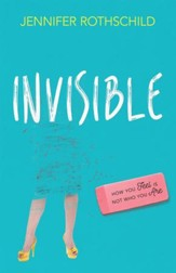 Invisible: How You Feel Is Not Who You Are - eBook