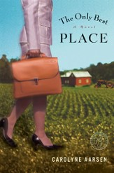 The Only Best Place: A Novel - eBook