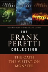 A Frank Peretti Collection: The Oath, The Visitation, and Monster - eBook