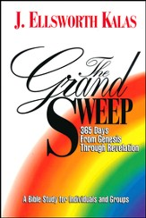 The Grand Sweep: 365 Days from Genesis Through Revelation