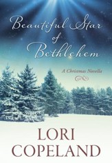 Beautiful Star of Bethlehem: A Christmas Novella - eBook