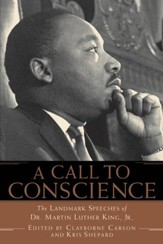 A Call to Conscience: The Landmark Speeches of Dr. Martin Luther King, Jr. - eBook