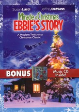 Miracle at Christmas Ebbie's Story with Bonus Music CD