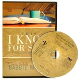 This I Know For Sure: Taking God at His Word - DVD