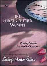 The Christ-Centered Woman: Finding Balance in a World of Extremes - DVD